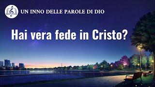 Cantico cristiano 2020 - Hai vera fede in Cristo?