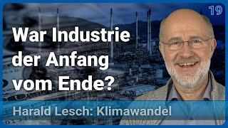 Die Menschheit rast ins 19. Jahrhundert | Anthropozän (19) • Harald Lesch