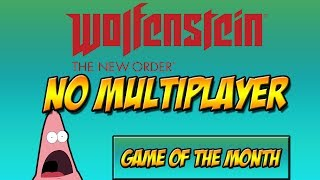 Wolfenstein: The New Order - [NO MULTIPLAYER] - Game of the Month #1