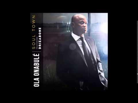 Ola Onabule featuring Drizabone - Soul Town (Drizabone remix)
