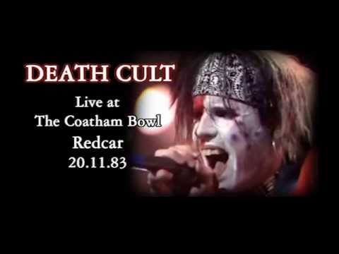 DEATH CULT - The Coatham Bowl REDCAR...
