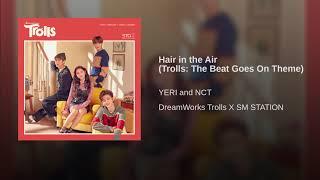 YERI, NCT – DREAMWORKS TROLLS X SM STATION   HAIR IN THE AIR