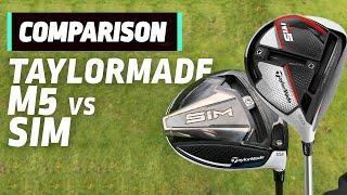TaylorMade M5 vs TaylorMade SIM | Driver Head to Head | Golfmagic.com