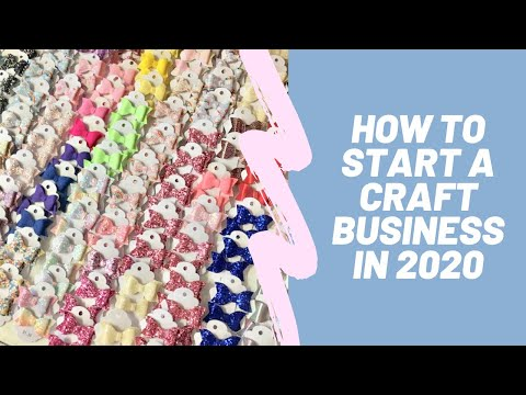 Start a Craft Business in 2020 – Make Money Selling Your Crafts –  Top Tips to get started!