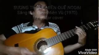 Sương trắng miền quê ngoại - Guitar cover