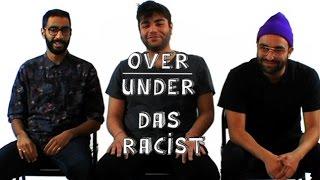 Das Racist - Over / Under