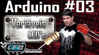 Curso de Arduino #03 - Declaração de variáveis, piscando um led
