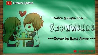 Download lagu SEPARUHKU NANO BAND Cover Ryna Arum nano separuhku cover MP3
