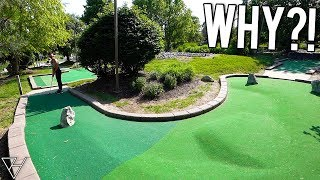 Who Would Design A Mini Golf Hole Like This?!? THIS IS RIDICULOUS!