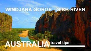Australia - Windjana Gorge - Gibb River Road - Travel Tips