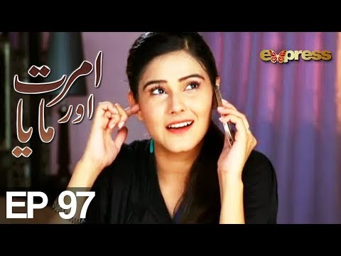 Amrit Aur Maya - Episode 97 - Express Entertainment Drama