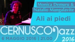 Cernusco Jazz 2016 - Natalio Mangalavite & Monica Demuru