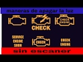 3 maneras de apagar la luz CHECK ENGINE sin scanner FACILMENTE!