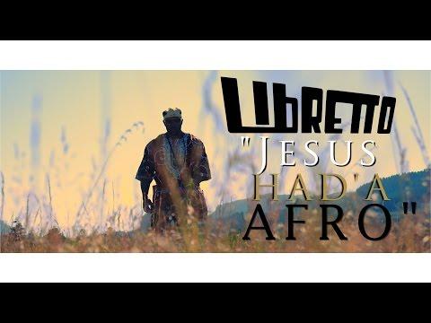 Libretto - Jesus Had'a Afro
