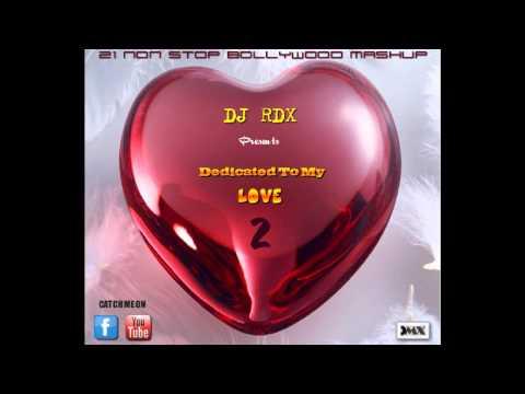 DJ RDX - Dedicated To My Love 2