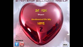 DJ RDX - Dedicated To My Love 2