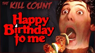 Happy Birthday to Me (1981) KILL COUNT