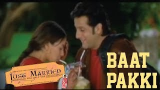 Just Married - Baat Pakki