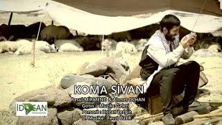 Resul MİRMENd Ft. Ahmet OLHAN - Koma Şivan (Video)