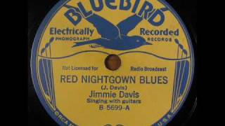 RED NIGHTGOWN BLUES by Jimmie Davis 1932 YouTube Videos