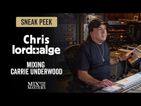 Mixing Carrie Underwood's Vocals - Chris Lord-Alge