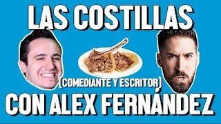 LAS COSTILLAS Y ALEX FERNÁNDEZ - ÑAMÑAM (Episodio 34)