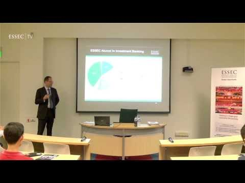 ESSEC Asia-Pacific: Working in Investment Banking Master Class by Dr. Patrick Lecomte