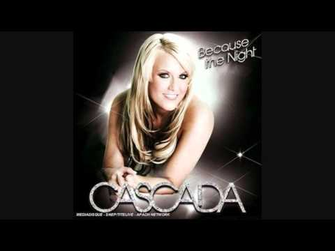 Cascada - Because the Night (Fast Version)