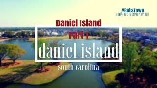 Daniel Island, SC Driving Tour - Part 1