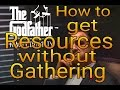 How to get Resources without Gathering - Godfather Family Dynasty