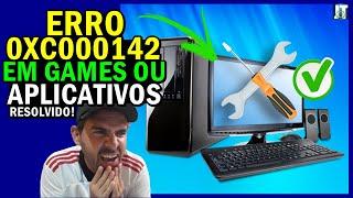 CORRIGIR DEFINITIVAMENTE O ERRO 0xc000142 EM GAMES E PROGRAMAS