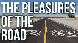 The Pleasures of the Road