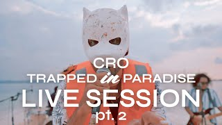 Cro Live Session pt.2 - Trapped in Paradise presented by @YouTube Music