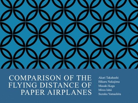 Comparison of the flying distances of paper airplanes
