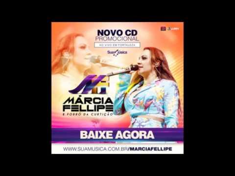 Márcia Fellipe - Mais que isso - CD Promocional Março 2016 - Letra e Download