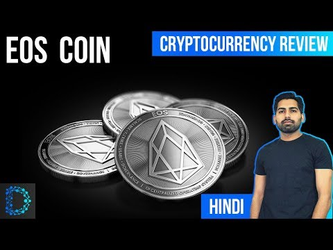 Cryptocurrency Review: EOS Coin Price Prediction - Technology  Expalined [ Hindi / Urdu ]