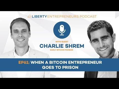 LE61: When a Bitcoin Entrepreneur Goes to Prison w/ Charlie Shrem