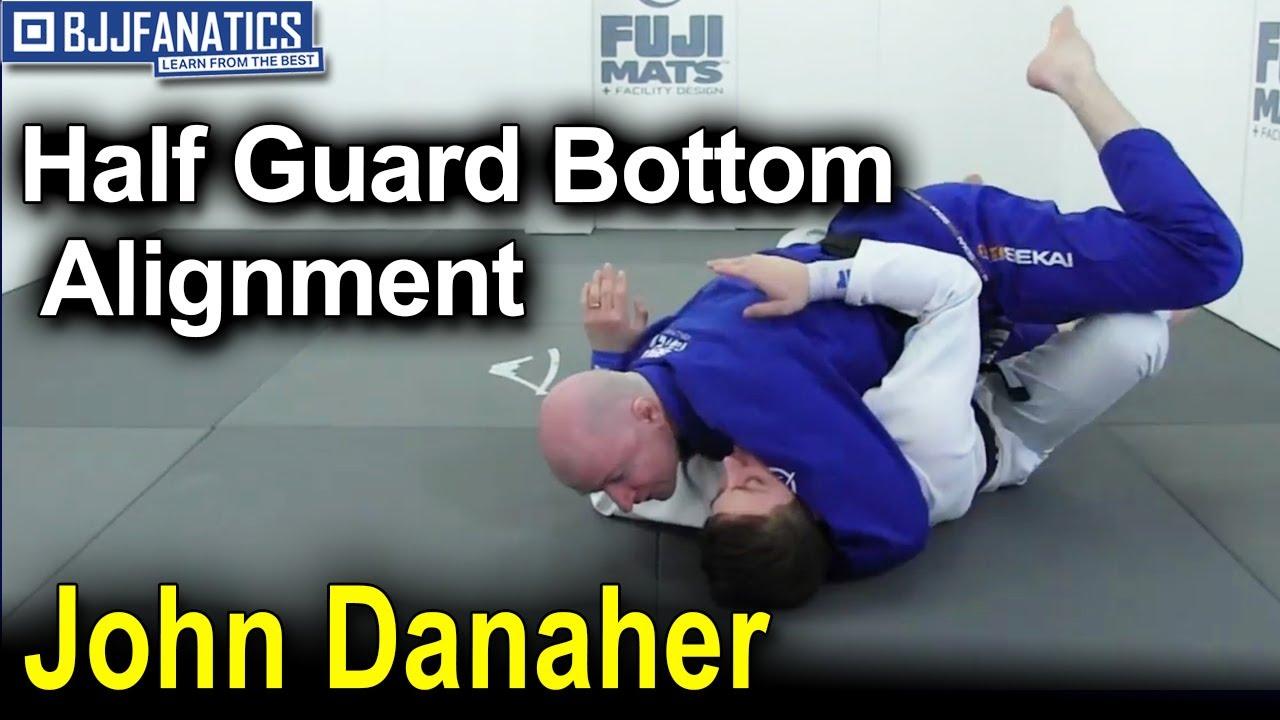 Half Guard: BJJ Fundamentals - Go Further Faster by John Danaher
