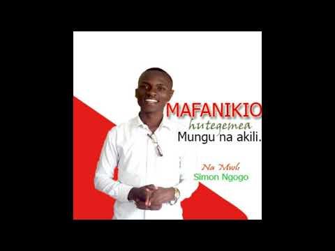 MAFANIKIO HUTEGEMEA MUNGU NA AKILI SEHEMU YA PILI.   NA MWALIMU SIMON NGOGO   UNIVERSITY OF DODOMA