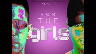 Danny K feat Anatii - For The Girls ( Audio )