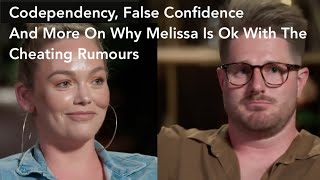 Codependency, False Confidence And More On Why Melissa (MAFS) Is Ok With The Cheating Rumours