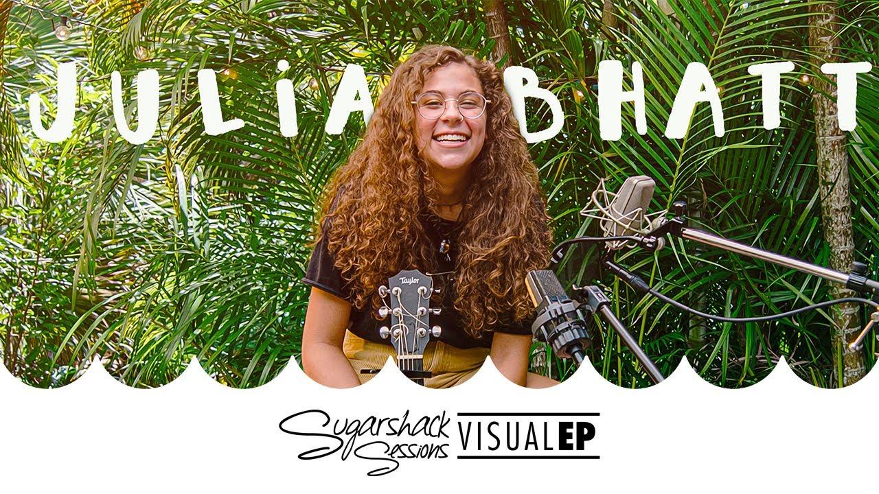 Julia Bhatt - Visual Ep (Live Acoustic)   Sugarshack Sessions