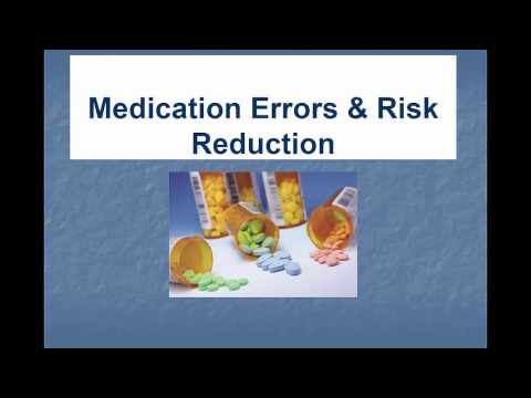 Medication Errors and Risk Reduction