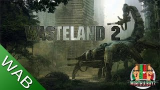 Wasteland 2 Review (EA) - Worth a Buy?