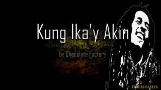 Kung Ika39;y Akin Reggae Lyrics