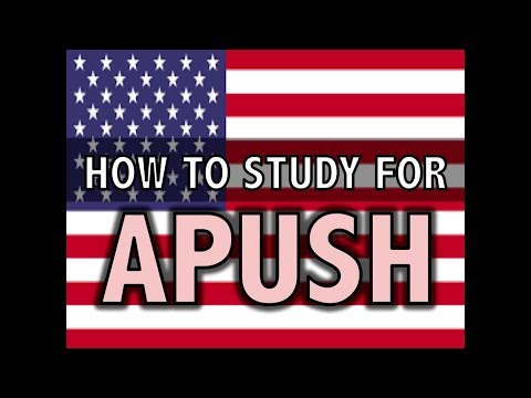 How To Study For APUSH (AP U.S. History) (See New Video In Description)