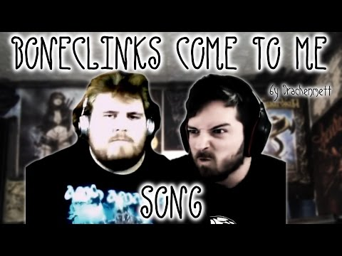 """[Song] """"Boneclinks, come to me"""" by DrachenMett (Drachenlord Song)"""
