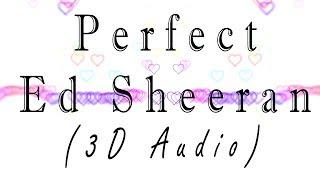 Download Lagu Ed Sheeran - Perfect (3D Release) Mp3