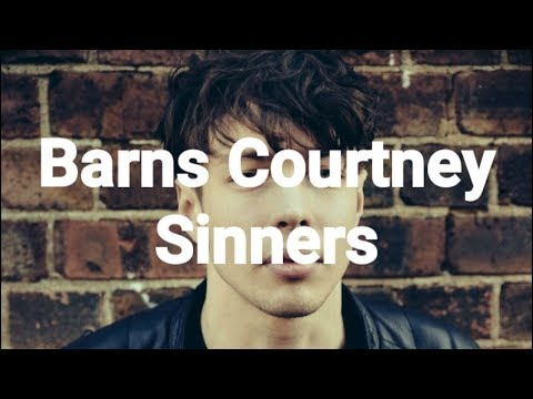 Barns Courtney - Sinners (Lyrics) ✔