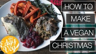 Easy Vegan Christmas Dinner | Cranberry Sauce | Beef Wellington | Epic Dessert | The Edgy Veg